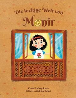 Die lockige Welt von Monir von Sadeghipour,  Emad