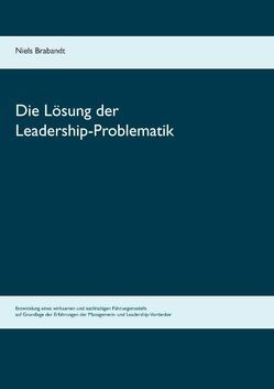 Die Lösung der Leadership-Problematik von Brabandt,  Niels