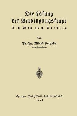 Die Lösung der Verdingungsfrage von Rothacker,  Richard