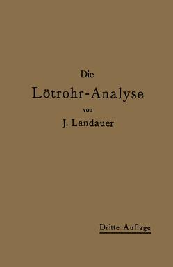 Die Lötrohranalyse von Landauer,  J.