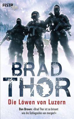 Die Löwen von Luzern von Thor,  Brad