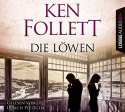 Die Löwen von Follett,  Ken, Pleitgen,  Ulrich