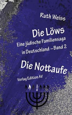 Die Löws: Die Nottaufe von Weiss,  Ruth