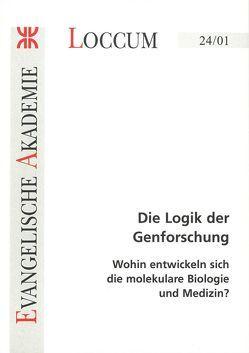 Die Logik der Genforschung von Dally,  Andreas, Wewetzer,  Christa