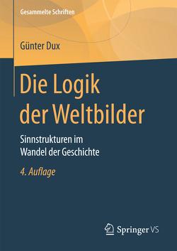 Die Logik der Weltbilder von Dux,  Günter