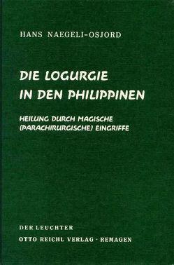 Die Logurgie in den Philippinen von Naegeli-Osjord,  Hans