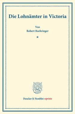 Die Lohnämter in Victoria. von Boehringer,  Robert