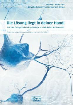 Die Lösung liegt in deiner Hand! von Aalberse,  Maarten, Geßner-van Kersbergen,  Servatia, Gunther,  Schmidt