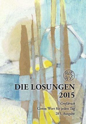Die Losungen 2015 – Deutschland / Die Losungen 2015