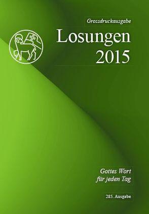 Die Losungen 2015 – Schweiz / Die Losungen 2015
