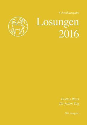 Die Losungen 2016 – Schweiz / Die Losungen 2016