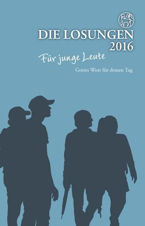 Die Losungen 2016 – Schweiz / Die Losungen für junge Leute 2016