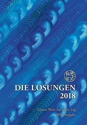 Die Losungen 2018. Deutschland / Die Losungen 2018