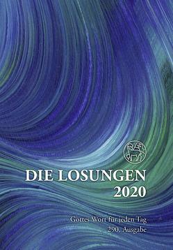 Die Losungen 2020 Deutschland / Die Losungen 2020 von Herrnhuter Brüdergemeine