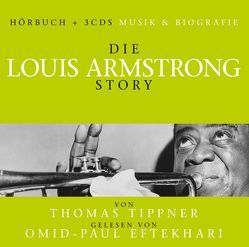Die Louis Armstrong Story – Musik & Bio von ZYX Music GmbH & Co. KG
