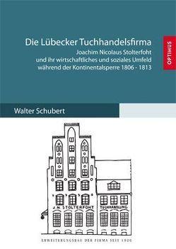 Die Lübecker Tuchhandelsfirma von Schubert,  Walter