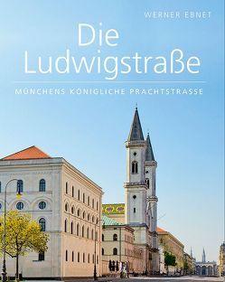 Die Ludwigstraße von Ebnet,  Werner