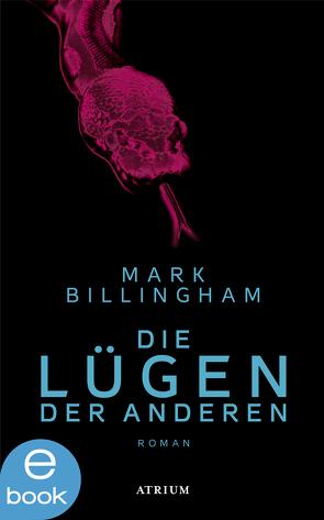 Die Lügen der Anderen von Billingham,  Mark, Torberg,  Peter