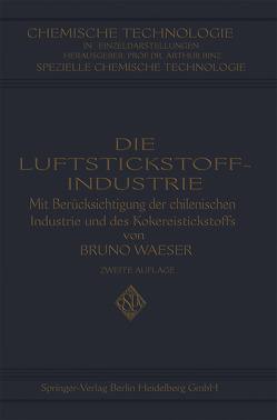 Die Luftstickstoff-Industrie von Waeser,  Bruno