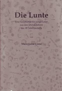 Die Lunte von Crone,  Marie-Luise, Panzner,  Klaus