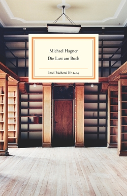 Die Lust am Buch von Hagner,  Michael