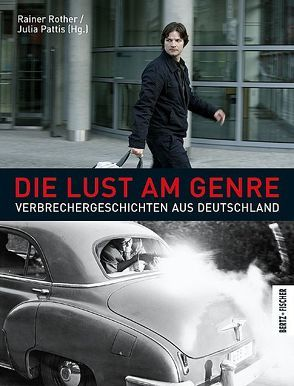 Die Lust am Genre von Pattis,  Julia, Rother,  Rainer