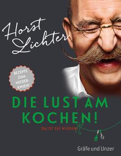 Die Lust am Kochen von Lichter,  Horst