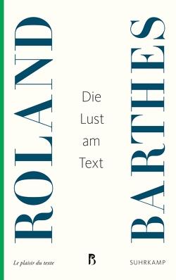 Die Lust am Text von Barthes,  Roland, König,  Traugott