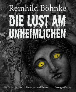 Die Lust am Unheimlichen von Böhnke,  Reinhild