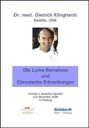 Die Lyme-Borreliose und Chronische Erkrankungen von Klinghardt,  Dietrich