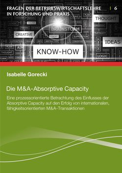 Die M&A-Absorptive Capacity von Gorecki,  Isabelle
