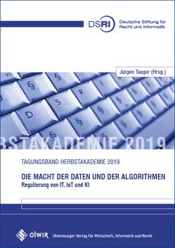 Die Macht der Daten und der Algorithmen von Taeger,  Jürgen