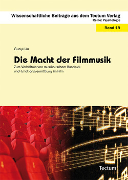 Die Macht der Filmmusik von Liu,  Guoyi
