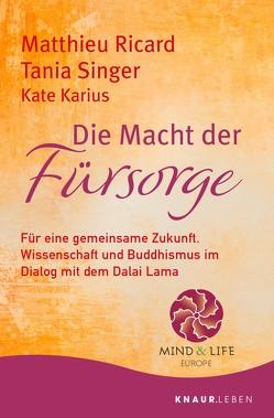 Die Macht der Fürsorge von Bausch,  Gerd, Ricard,  Matthieu, Singer,  Tania