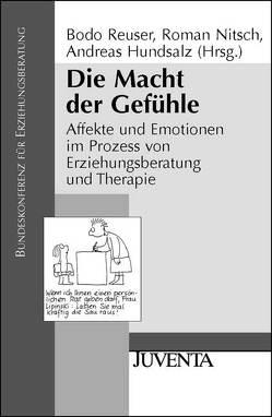 Die Macht der Gefühle von Hundsalz,  Andreas, Nitsch,  Roman, Reuser,  Bodo