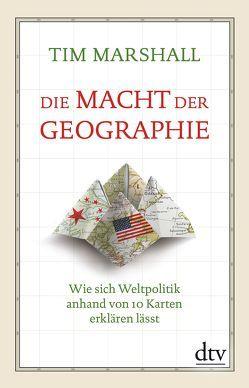 Die Macht der Geographie von Brandau,  Birgit, Marshall,  Tim
