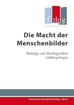 Die Macht der Menschenbilder von Dietrich,  Stefanie, Eifler,  Jasmin, Halder,  Kathrin, Halder,  Rüdiger