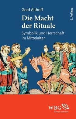 Die Macht der Rituale von Althoff,  Gerd