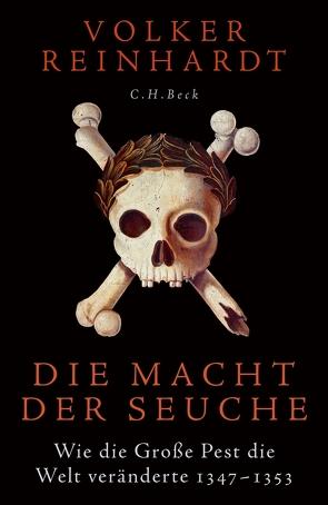 Die Macht der Seuche von Reinhardt,  Volker