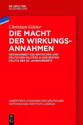 Die Macht der Wirkungsannahmen von German Historical Institute, Götter,  Christian