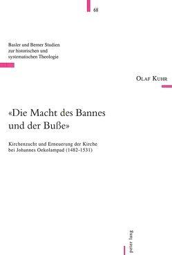«Die Macht des Bannes und der Buße» von Kuhr,  Olaf