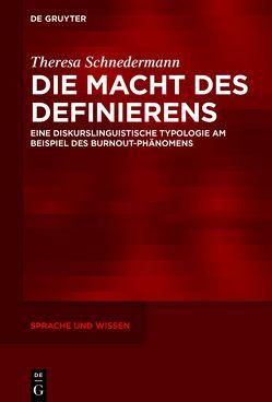 Die Macht des Definierens von Schnedermann,  Theresa