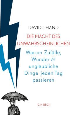 Die Macht des Unwahrscheinlichen von Hand,  David, Roller,  Werner