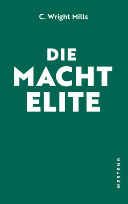 Die Machtelite von Klöckner,  Marcus B., Lübeck,  Simon, Walter,  Michael, Wendt,  Björn, Wright Mills,  Charles