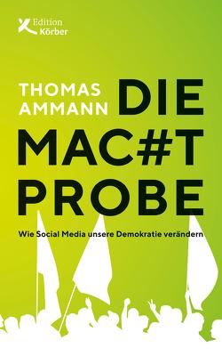 Die Machtprobe von Ammann,  Thomas
