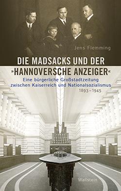 Die Madsacks und der »Hannoversche Anzeiger« von Flemming,  Jens
