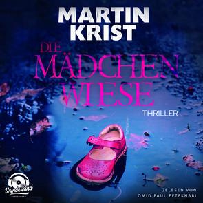 Die Mädchenwiese von Krist,  Martin