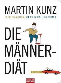 Die Männer-Diät von Kunz,  Martin