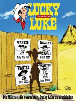 Die Männer, die versuchten, Lucky Luke zu erschießen von Achdé, Jöken,  Klaus