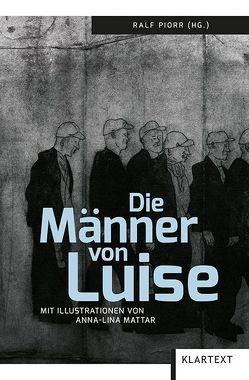 Die Männer von Luise von Mattar,  Anna-Lina, Piorr,  Ralf
